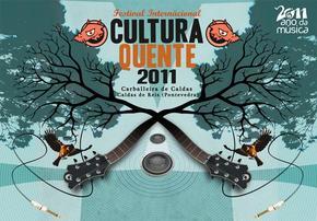 FESTIVAL CULTURA QUENTE 2011, Caldas de Reis