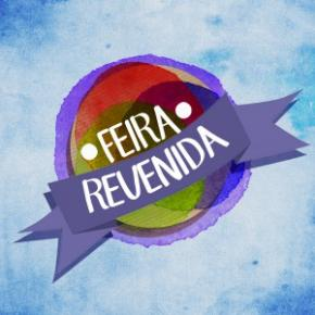 Feira Revenida e festival Bravú